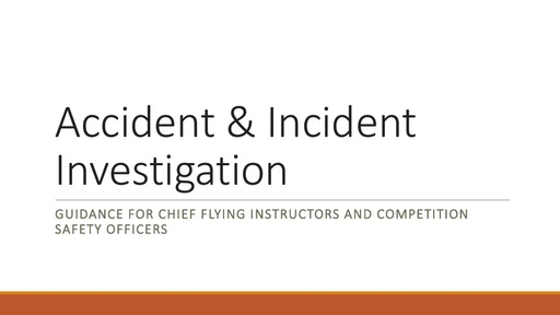 Accident & Incident Investigation Guidance for CFIs and Competition Safety Officers