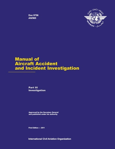 ICAO Manual of Aircraft Accident and Incident Investigation Pt 3 Investigation